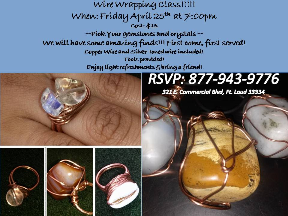 April 25th Wire Wrapping Class